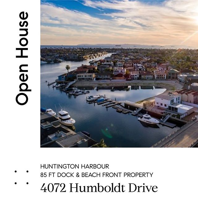 OPEN HOUSE // 🕑 SAT 1-4 📍4072 Humboldt, Huntington Harbour.  New Price, same amazing property. $2,995,000  This 4 bed, 4 bath Huntington Harbour home welcomes you with an oversized 7,200 sq ft lot, a desirable private beach as your back yard and an impressive and 85 ft private dock awaiting any vessel 🛥 ready for adventure.