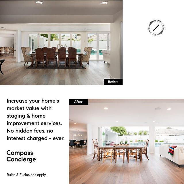 Learn about #CompassConcierge - our proprietary staging and home improvement service designed to increase your property's market value with no up front costs or interest- ever!  Contact me for details! 949-630-5511.
