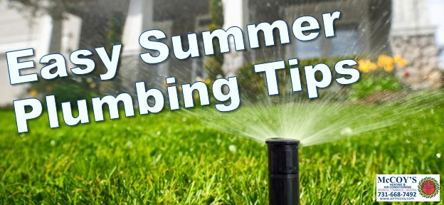 Easy Summer Plumbing Tips.jpg