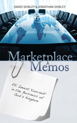 Start a Business Leaders' Small Group - Contact Global Advance for bulk orders of  Marketplace Memos  by David and Jonathan Shibley