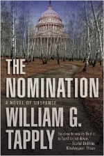The Nomination , a novel of suspense