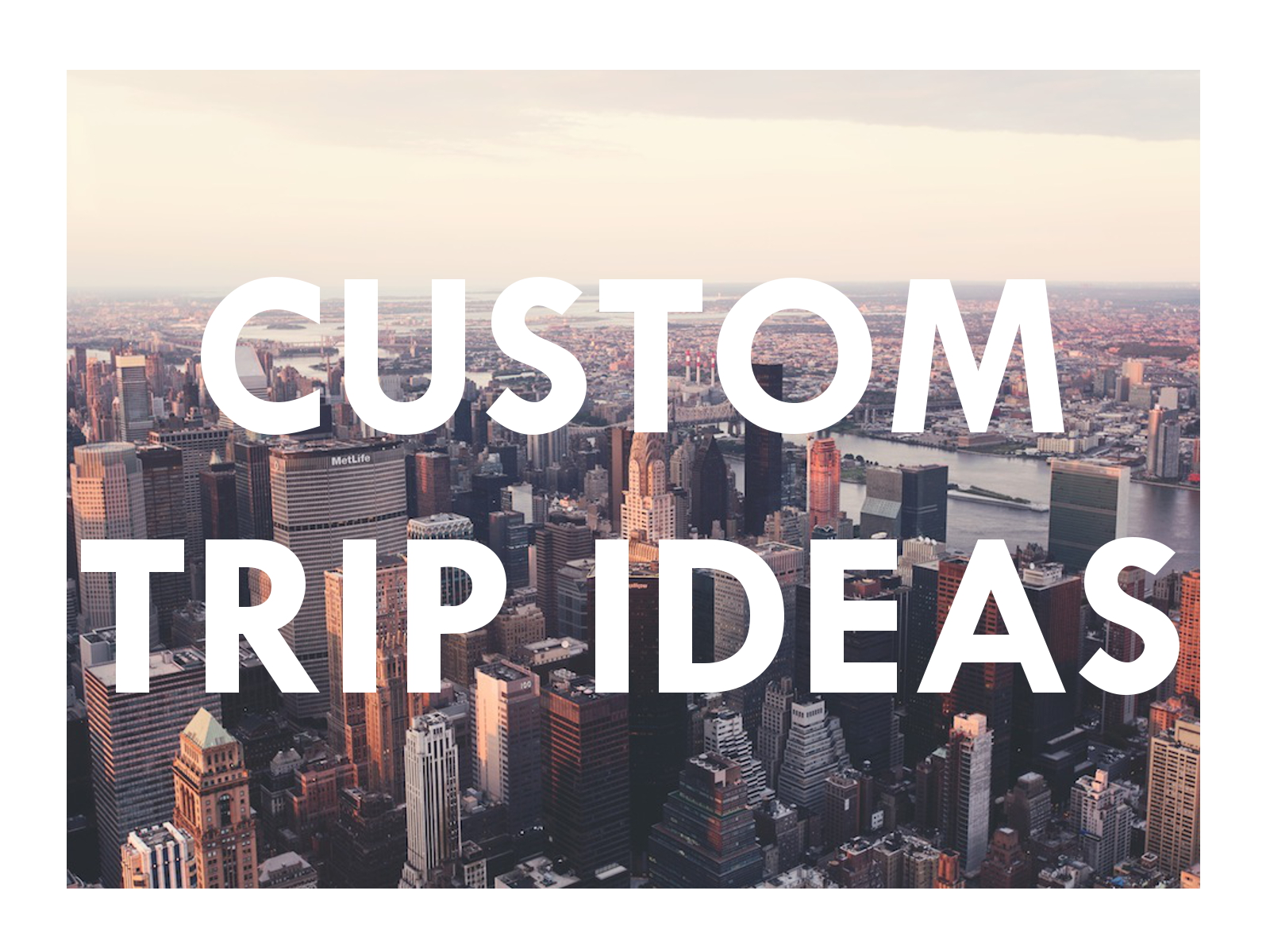 Just a few possibilities for day trips in NYC