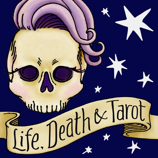 LIFE, DEATH & TAROT  lifedeathtarot.com