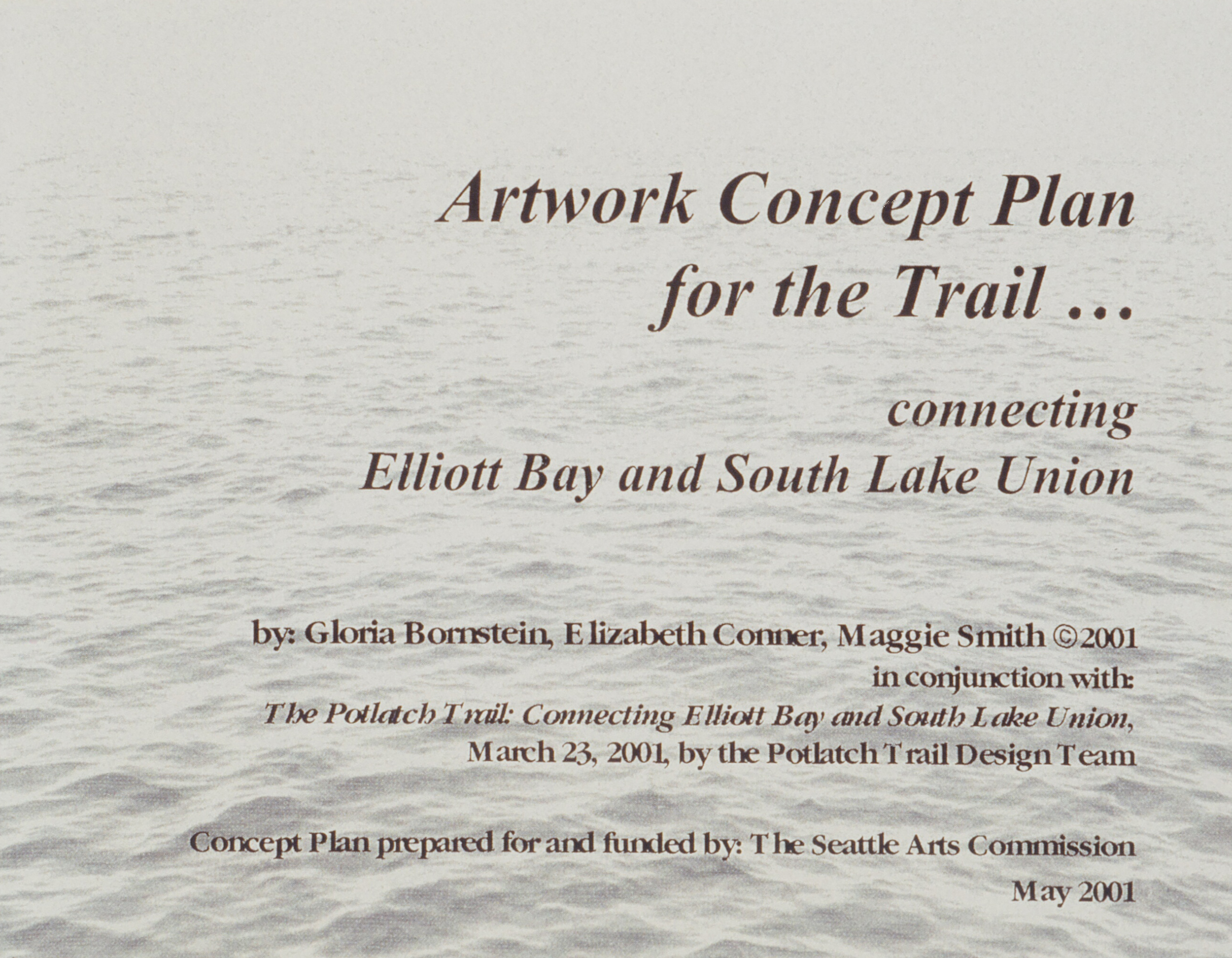 Artwork Concept Plan for Trail, Connecting Elliott Bay and South Lake Union