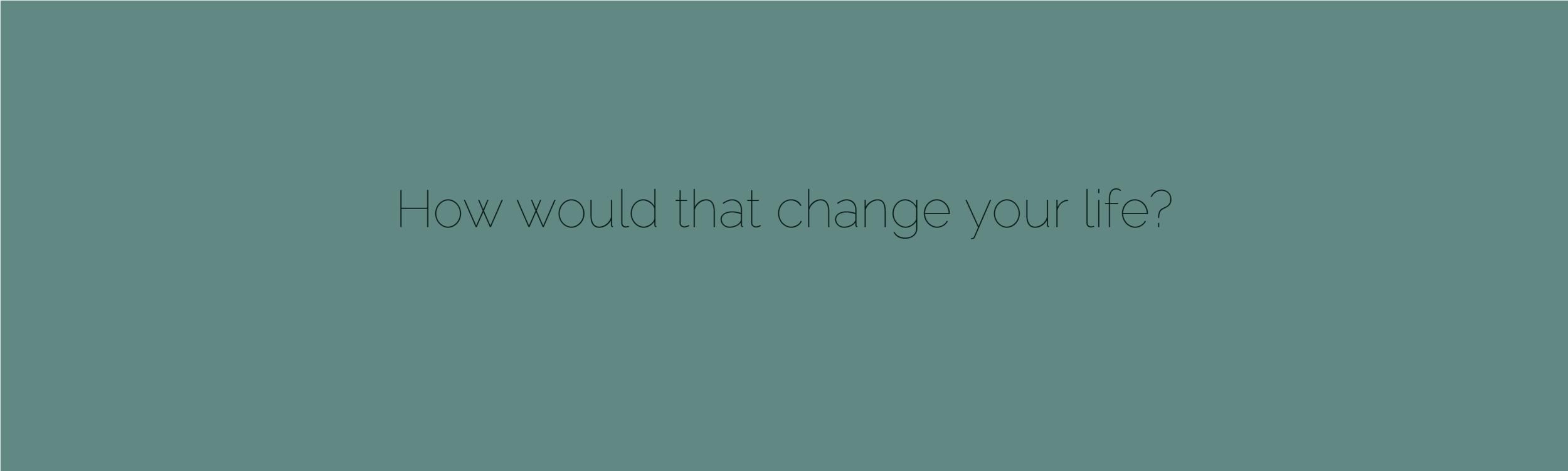 change_your_life_harmony_restored.jpg