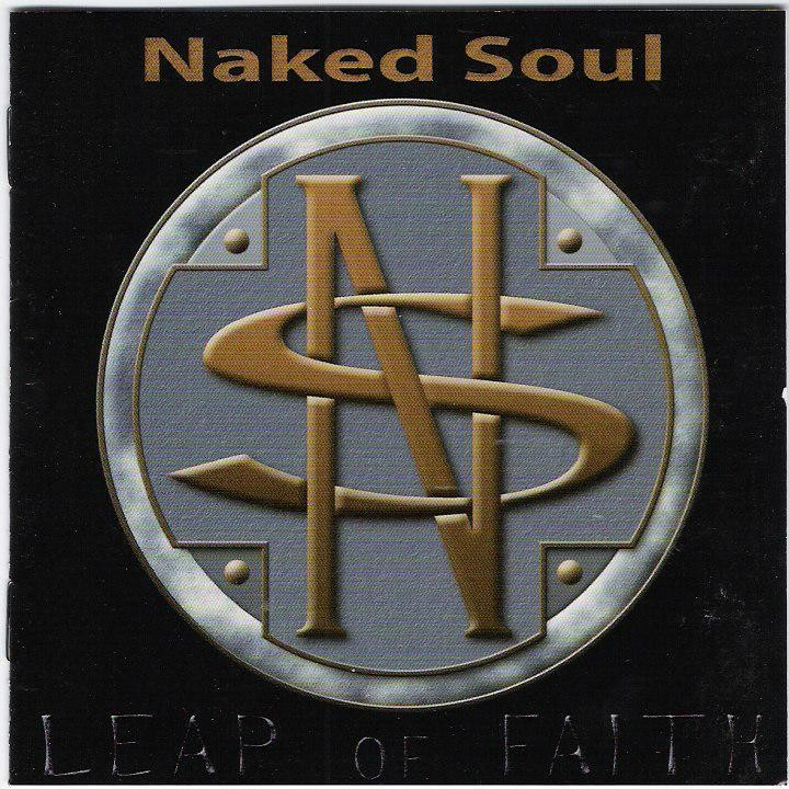NAKED SOUL - LEAP OF FAITH (JACODA RECORDS)