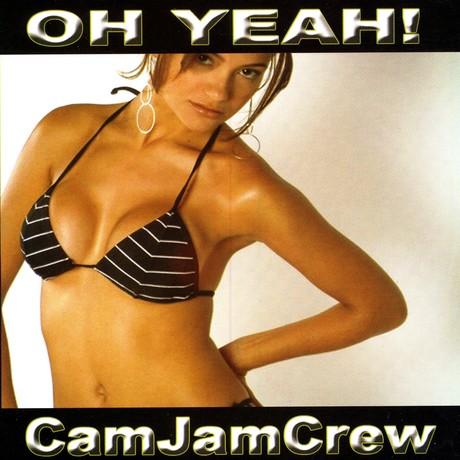 OH YEAH (AHORA VIENE) - THE CAM-JAM CREW (CamJam Records)