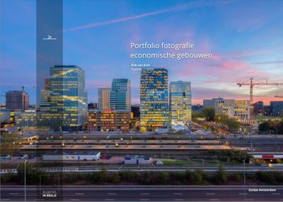 Voorbeelden het portfolio van architectuurfotograaf Rob van Esch met architectuurfoto's van bedrijfsgebouwen, kantoren, horeca, hotels