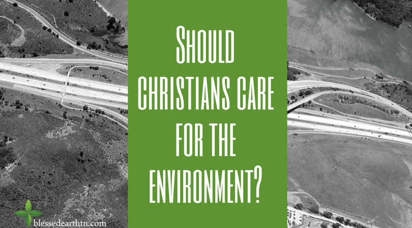 Should christians care for the environment?.png