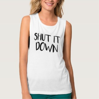 Shut It Down Women's Tank