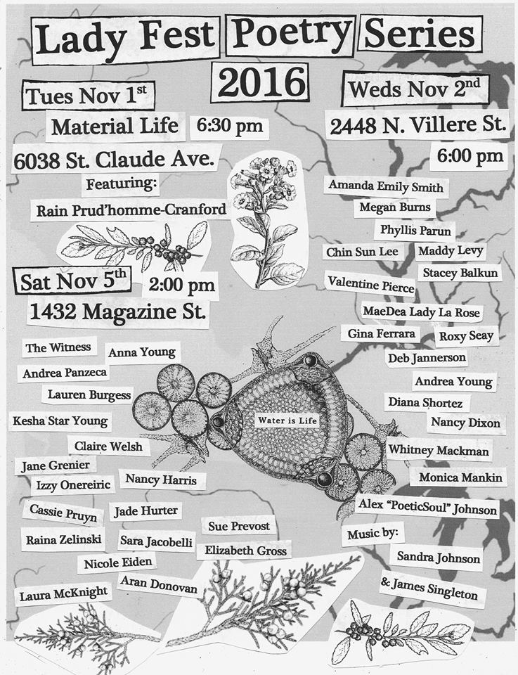 """Lady Fest Literary Reading Series 2016 """"Water is Life"""" Flyer. Thanks to Pippin Frisbie-Calder for her microscopic diatom artwork for the central image!.View her online gallery at  http://pippinprint.com/"""
