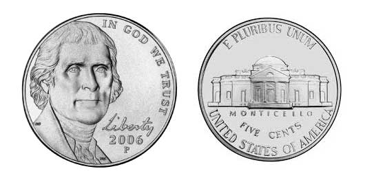 This is the most recent redesign of the nickel. The profile of President Jefferson is based off of a Rembrandt Peale portrait from 1800.