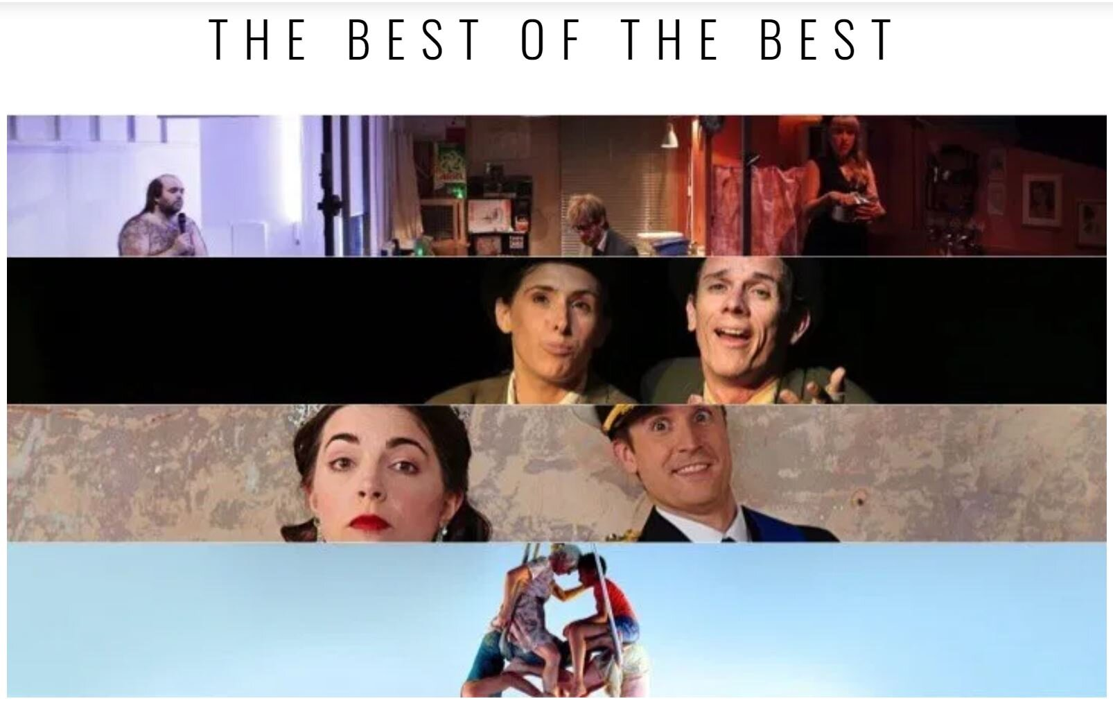 In a 2019 Fringe look-back, 2ELFth Night was listed among the Best of the Best at Edinburgh, and coming in at the top of the List's COMPANY'S TO WATCH!