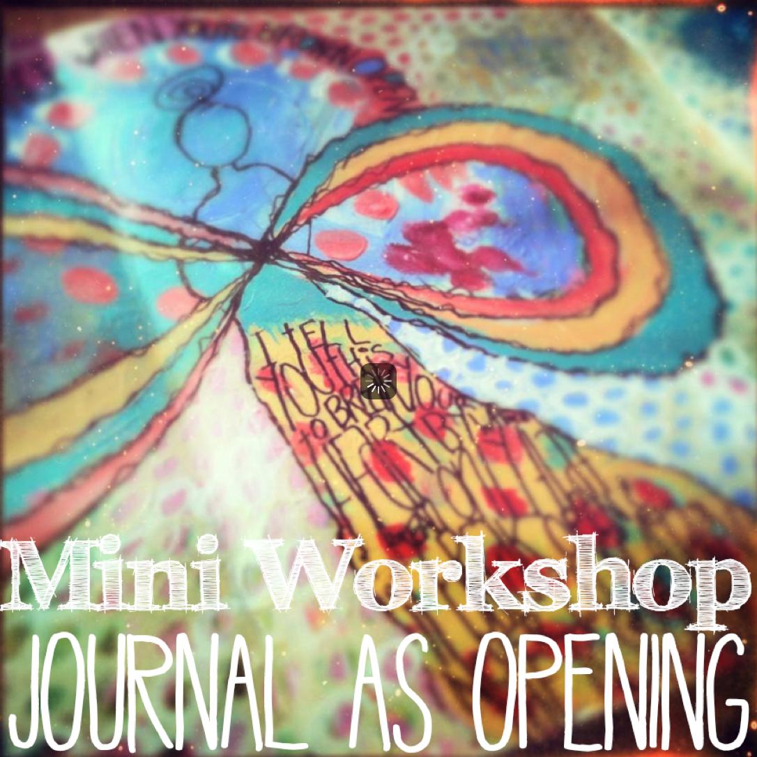 journal as opening art workshop