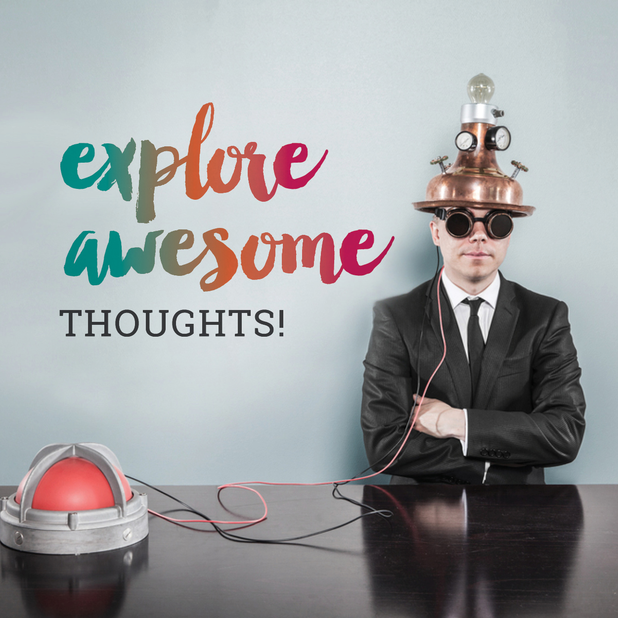Explore Awesome Thoughts - Hat Man