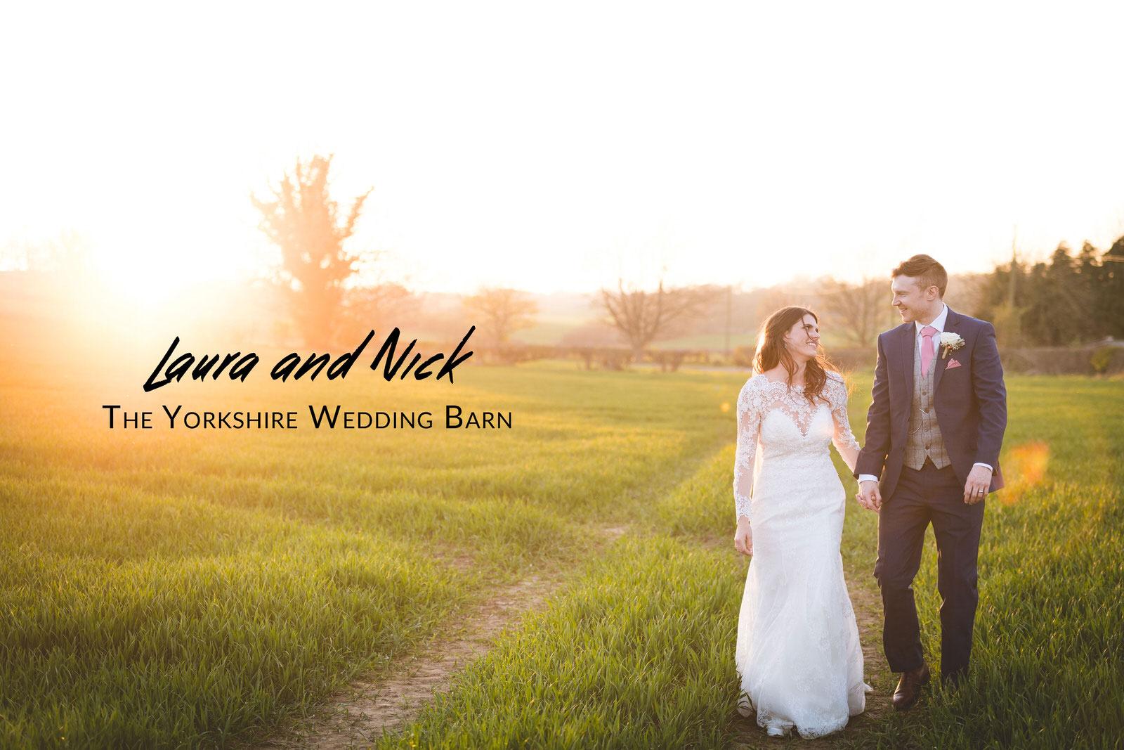 Laura and Nick's Wedding - The Yorkshire Wedding Barn