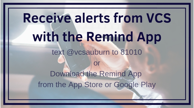 Remind App - Valley Christian School uses the Remind App for occasional reminders of upcoming events and deadlines. We also send out messages of any immediate alerts, such as a weather related school delay or power outages. Please take a minute to set up this important tool to stay in touch with us.