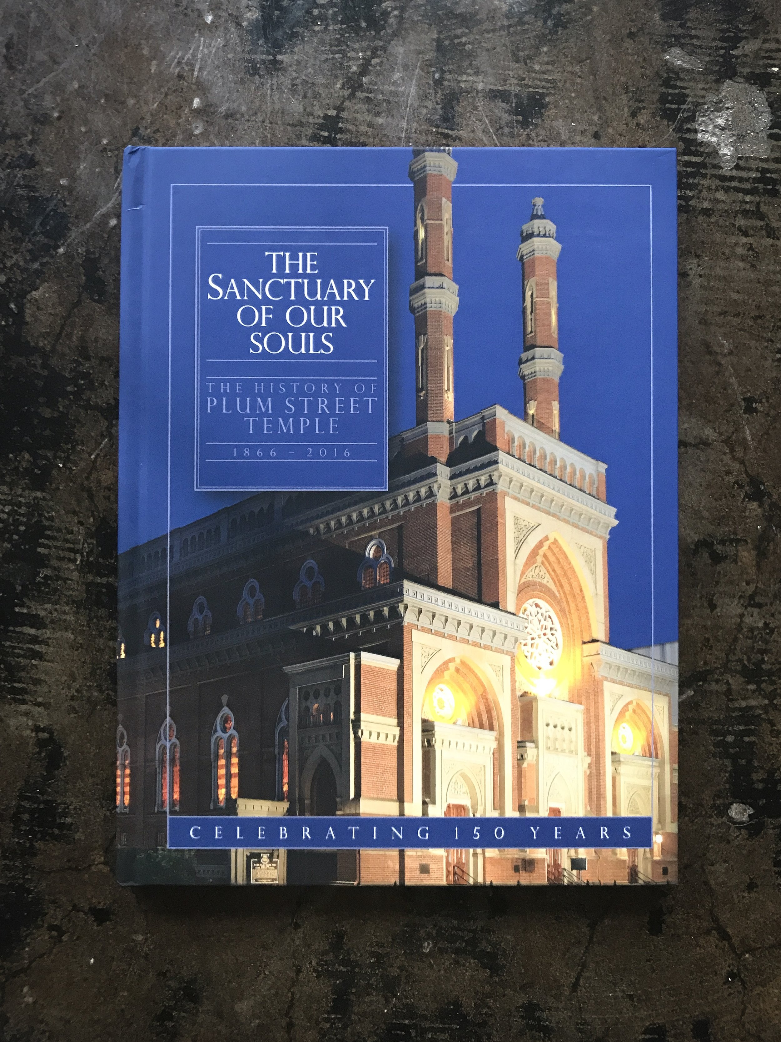 The Sanctuary of Our Souls: The History of Plum Street Temple - First Edition (print). The Plum Street Temple celebrated its 150th anniversary in 2016 and created a hardback book detailing its long history. I contributed 20 high res photos for this book.