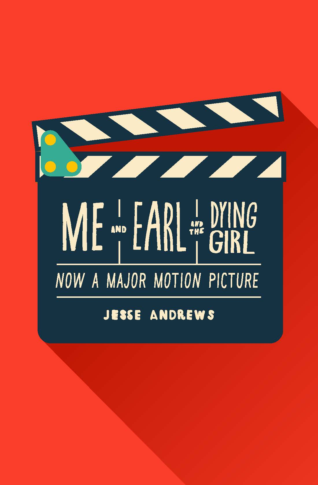 Revised Edition Me and Earl and the Dying Girl
