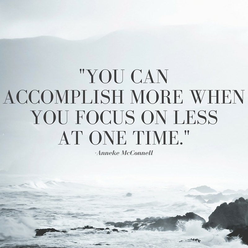 you can accomplish more when you focus on.jpg