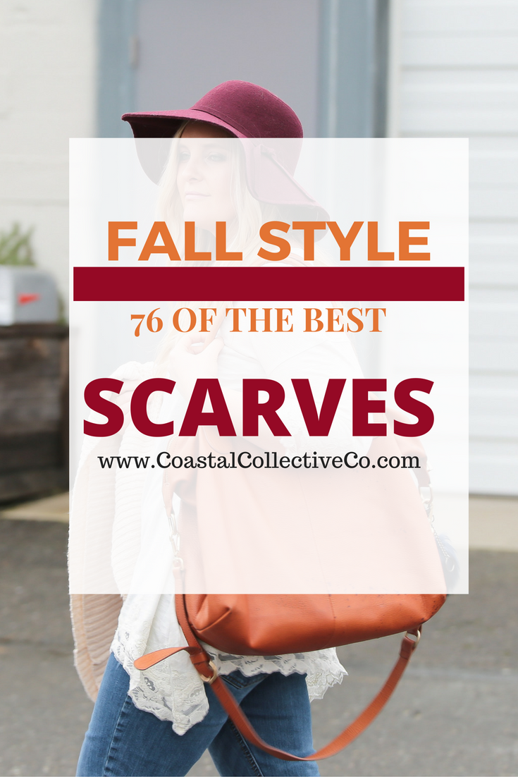 76 of the BEST Scarves for Fall and Winter