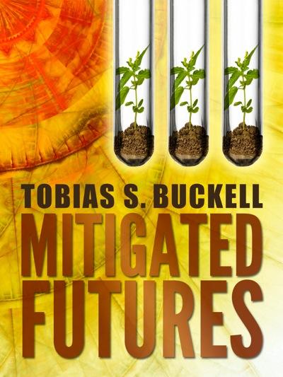 Tobias Buckell's Mitigated Futures