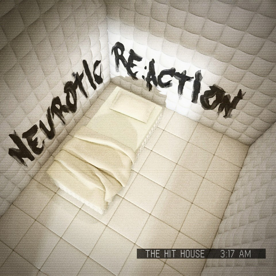 2014_THH_NEUROTIC REACTION.jpg