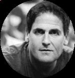 Mark Cuban  Shark; Founder of Broadcast.com; Owner, Dallas Mavericks