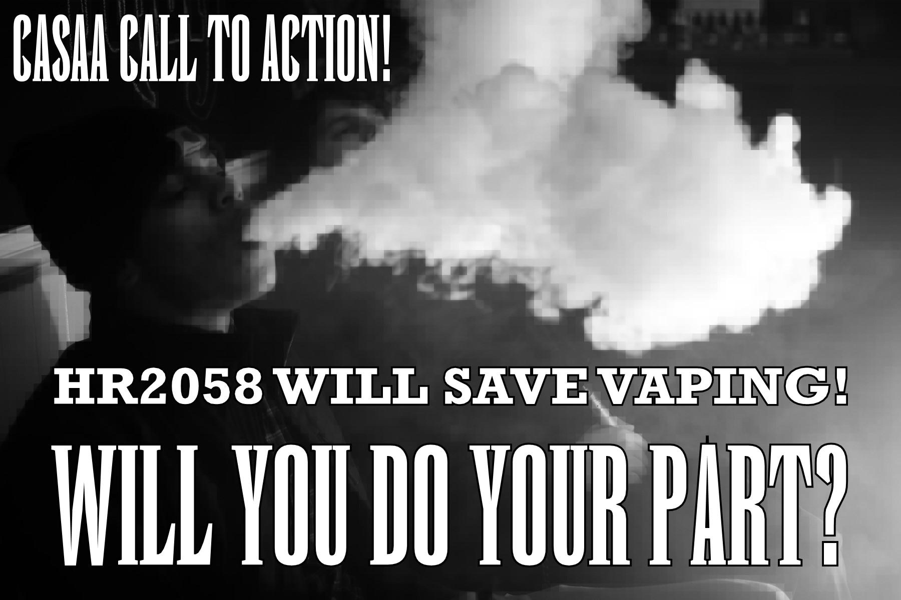 hr2058_call_to_action_vaping_casaa_save_a_vape_downtown_vaporium_clearwater_florida_advocacy.jpg