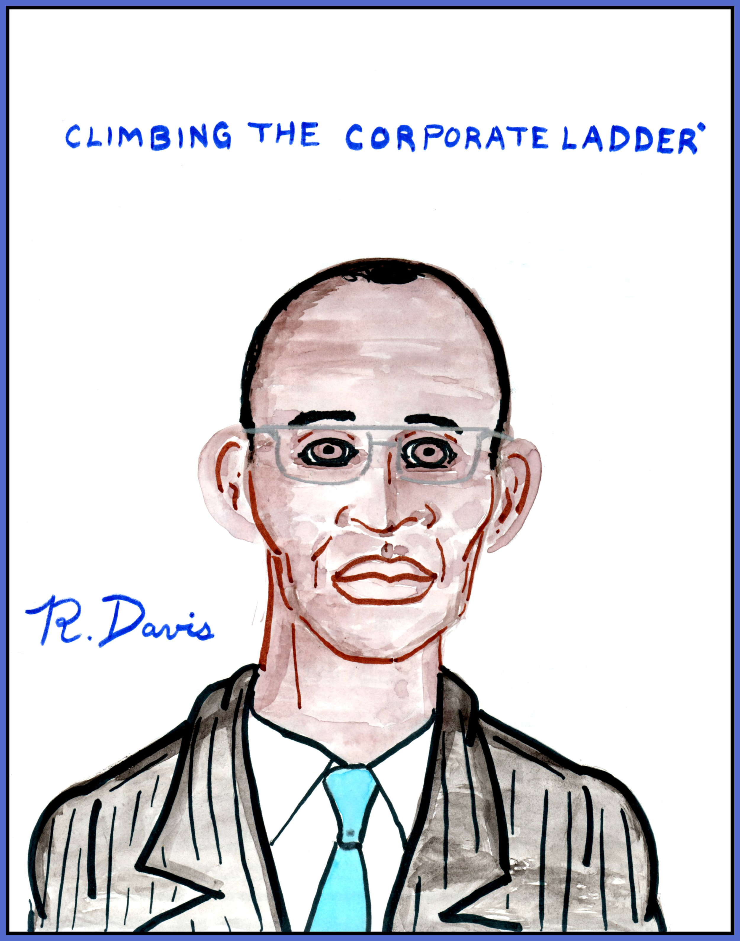 Climbing the Corporate Ladder Ron Davis 2017 Pencil and marker on paper Print $20