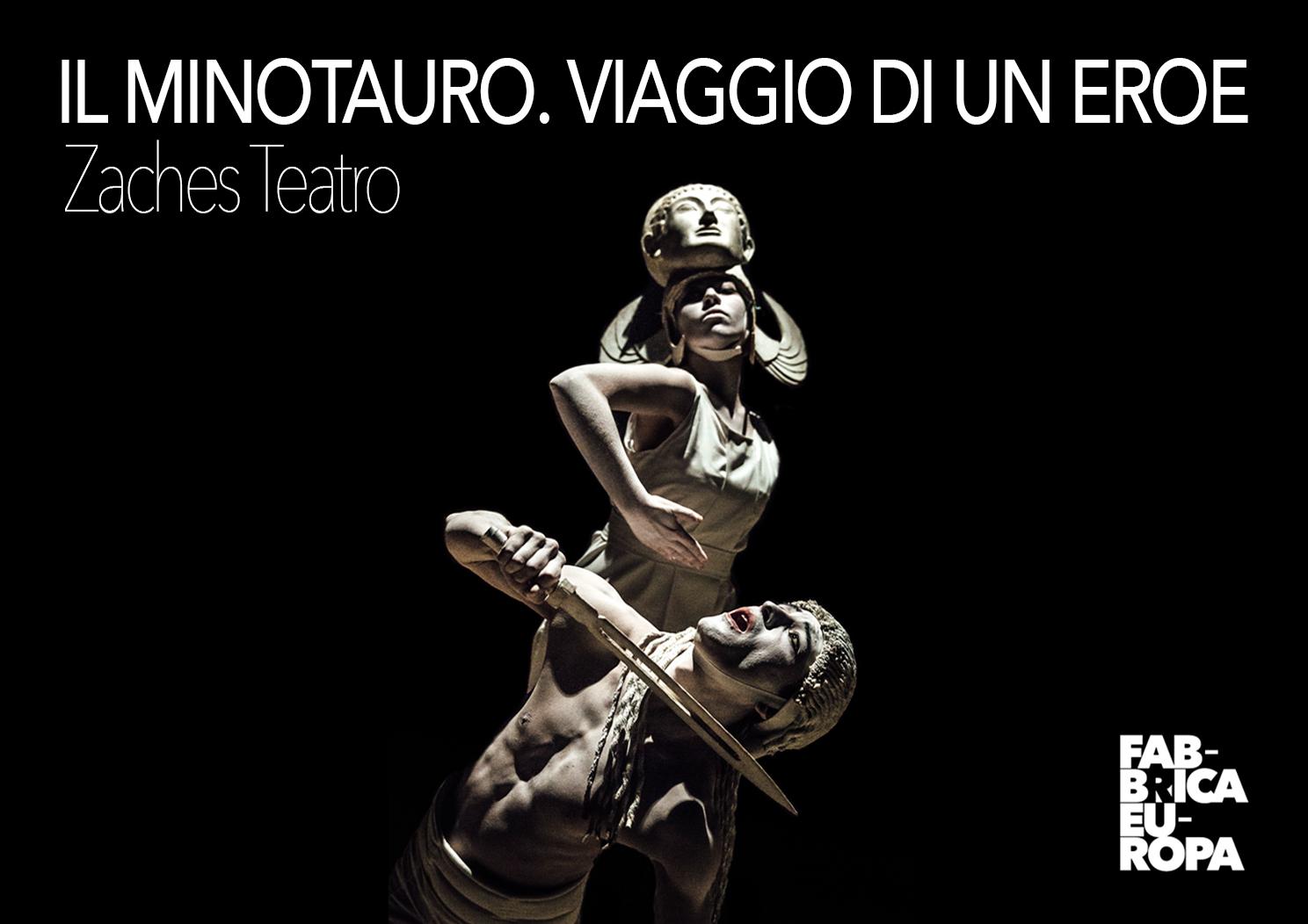 Zaches Teatro | Il Minotauro. Viaggio di un eroe
