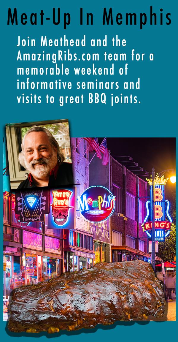 AmazingRibs.com Meet Up in Memphis