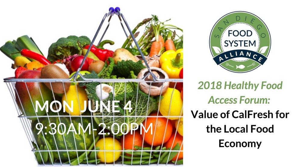 June 4th Sdfsa Community Event 2018 Healthy Food Access