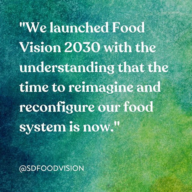 The time is now. Read about why @sdfoodsys is launching development of this 10-year strategic plan for our region's food system.