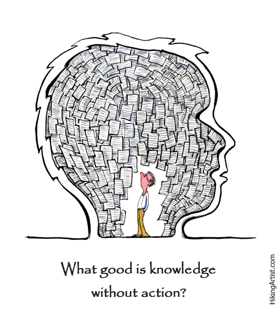 Knowledge wihtout action