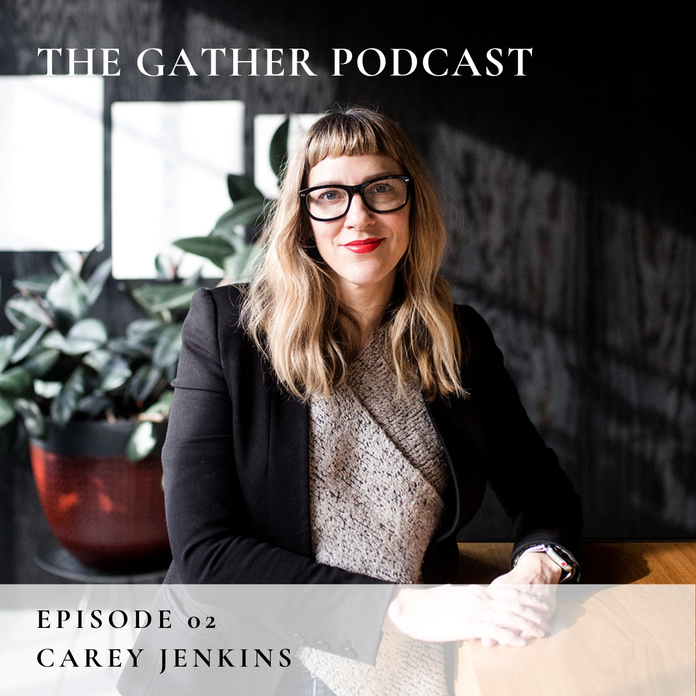 the gather podcast (2).jpg