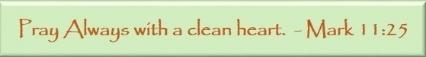 Pray with clean heart.jpg