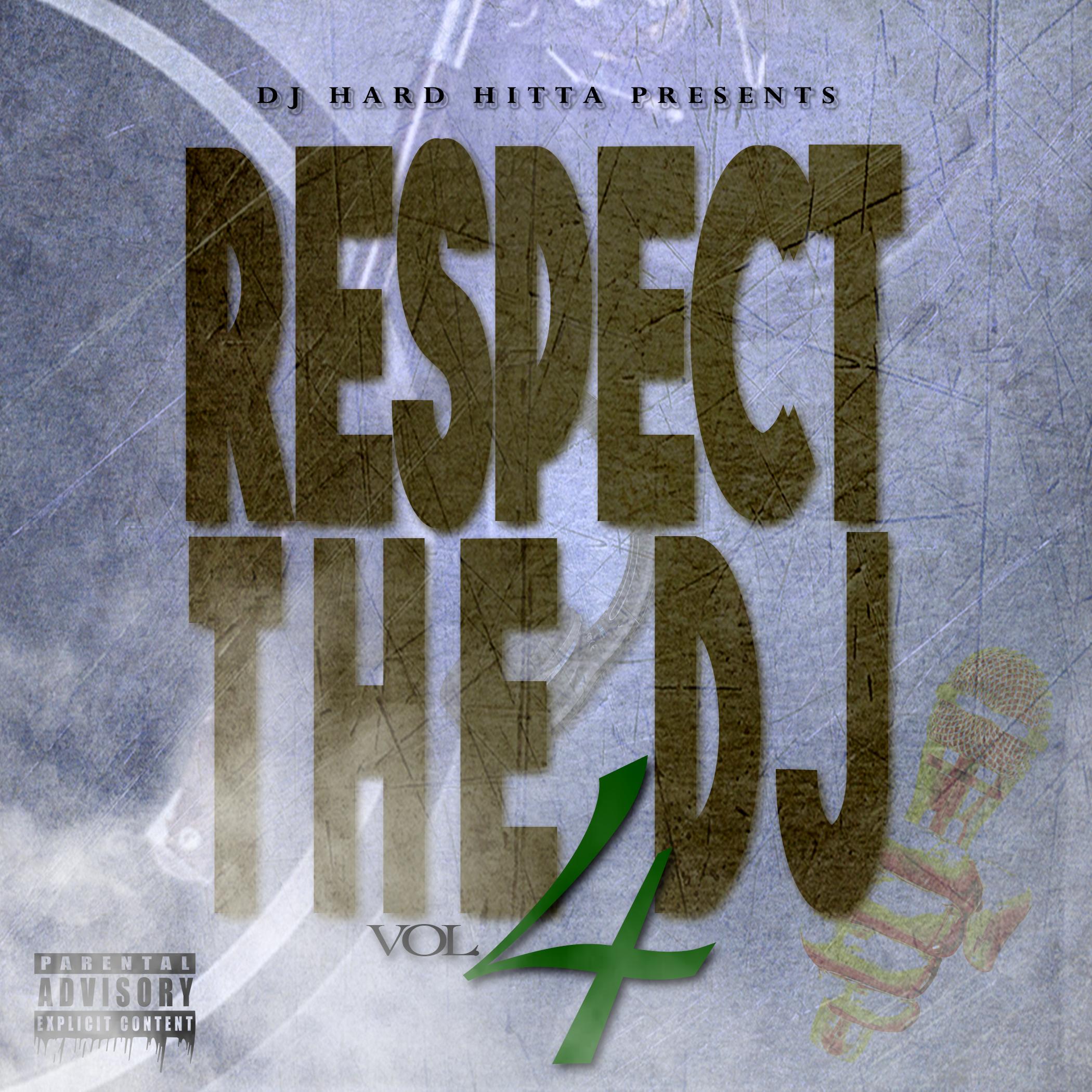 DJ Hard Hitta Presents - Respect the DJ 4