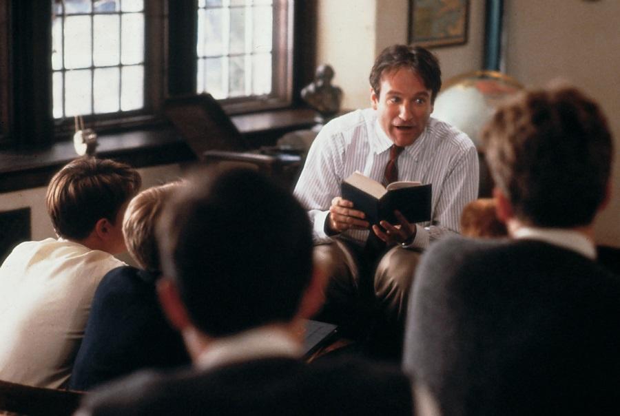 (Robin Williams   Dead Poets Society)