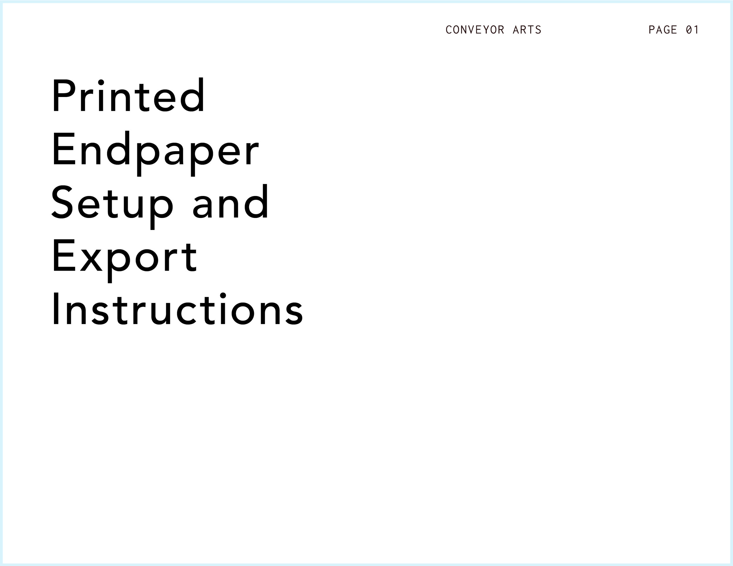 Conveyor Arts Endpaper Setup_Instructions_01.jpg