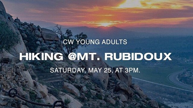 Join us Saturday, May 25 at 3pm for a hike at Mount Rubidoux! ⛰