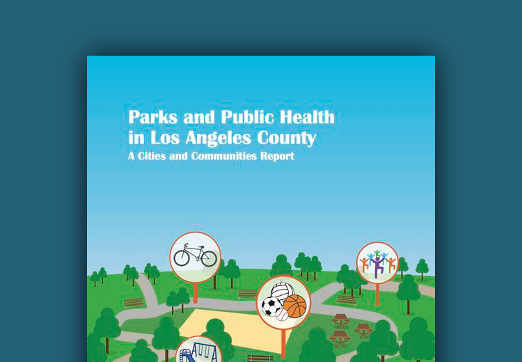 Los Angeles County of Public Health Parks Report -