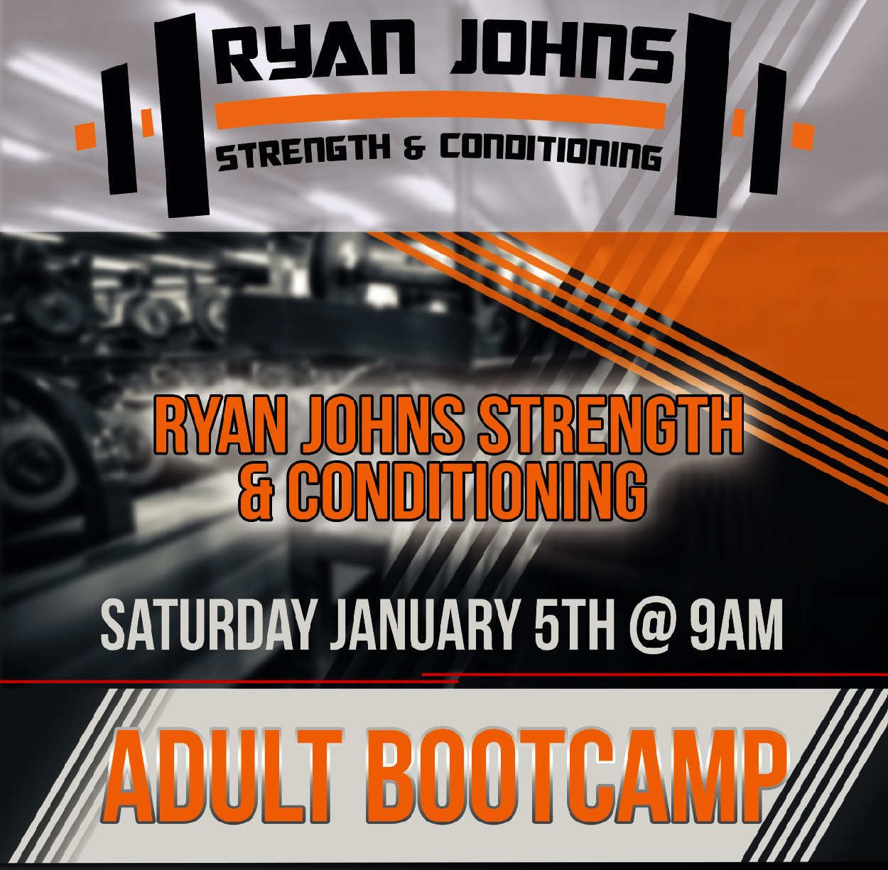 Ryan Johns Bootcamp - When:Saturday January 5th @ 9AMWhat:60 Minute High-Intensity Adult Bootcamp / Strength & Conditioning (Total body burn, core training)Contact: Pre-register today!ryanjohnsstrength@hotmail.com