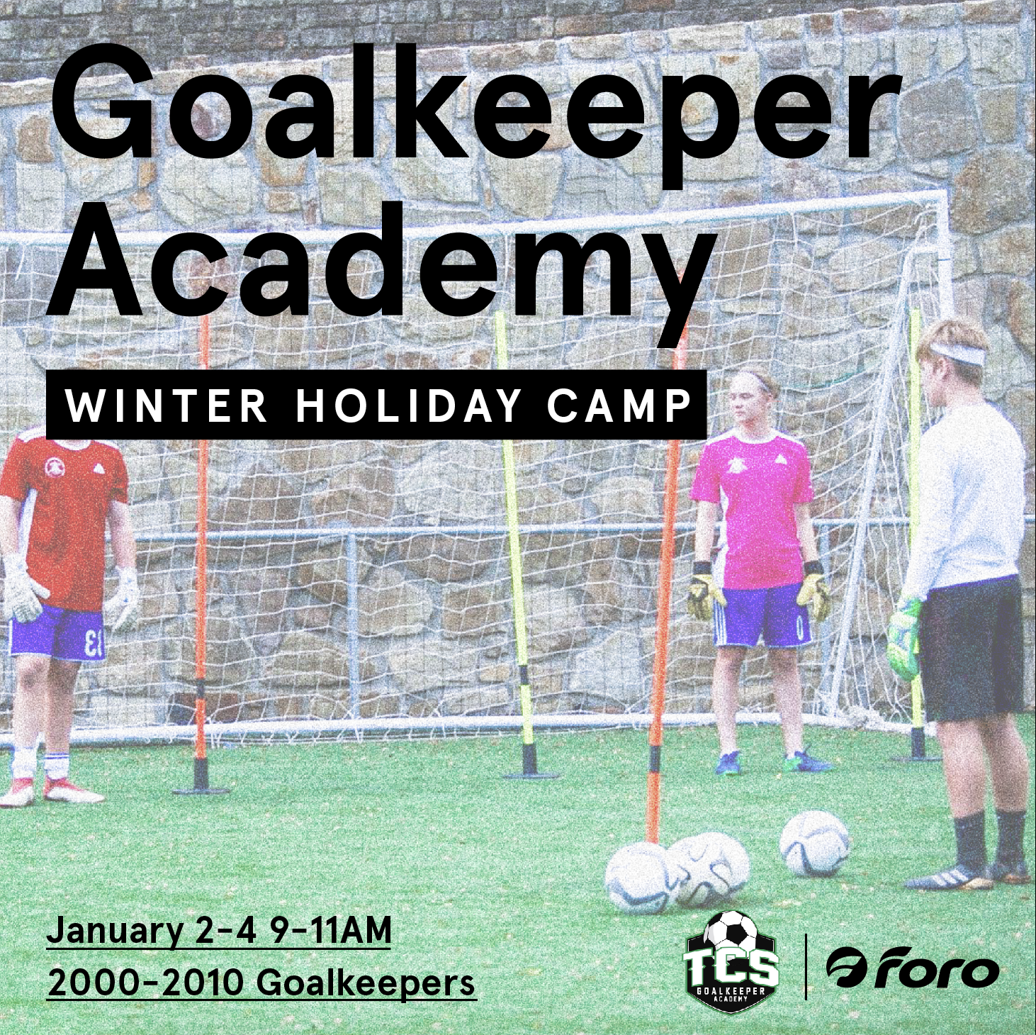 TCS Goalkeeper Academy Winter Holiday Camp - When:January 2-4 / 9-11AMWhat:3-day goalkeeper camp for 2000-2010 goalkeepers. The camp is aimed at players that currently play goalkeeper and enjoy playing the position. Players will be divided into groups by abilities and age.Register/Contact:topcornergoalkeepers@gmail.com / (214) 448-3381 / @topcornergoalkeeperacademyLimited Spaces Available