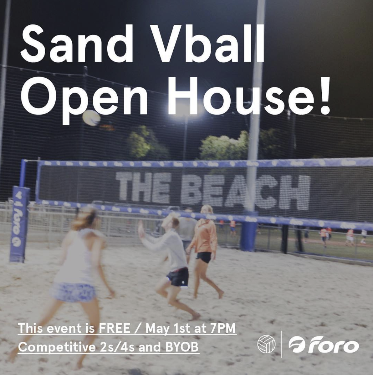 - Join us next Wednesday, May 1st, at 7 PM for competitive sand volleyball that will include 2s and possibly 4s! 🏐🍻This event is FREE and BYOB! For more info get in touch at info@forosportsclub.com