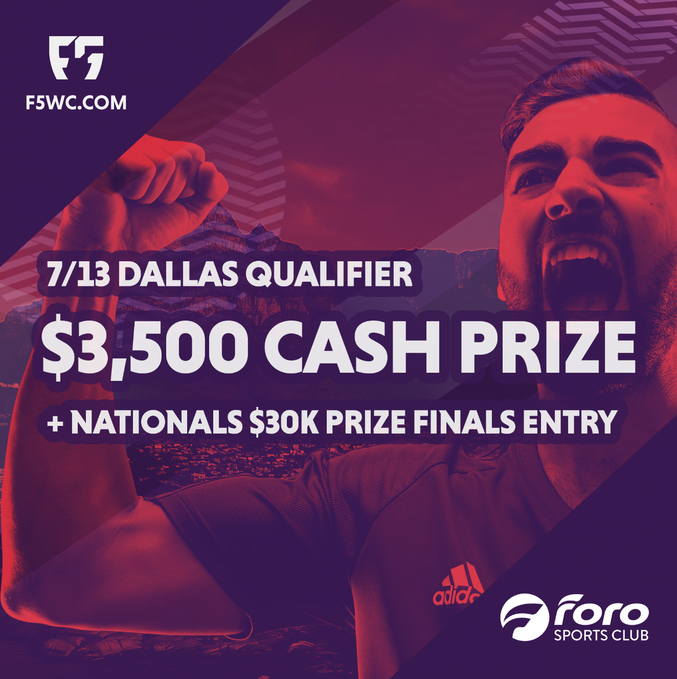 F5USA Dallas Qualifier - July 13th at Foro! 9AM-6PMMen's Adult 5v5Minimum age: 16 years oldRegistration: $550, $500 earlybird (June 15)First place $3,500, plus entry into the $30k cash prizes national tournament!Second place, free entry into national tournament!NATIONAL CHAMPION QUALIFIES FOR WORLD CHAMPIONSHIP in South Africa!Create a team and register below for the Dallas qualifier, or register for your local qualifier here.You can also register for the Nationals (Scroll Down)Hosted by Foro Sports Club // Supported by City Socceralex@forosportsclub.com(cash prizes dependent on registration)