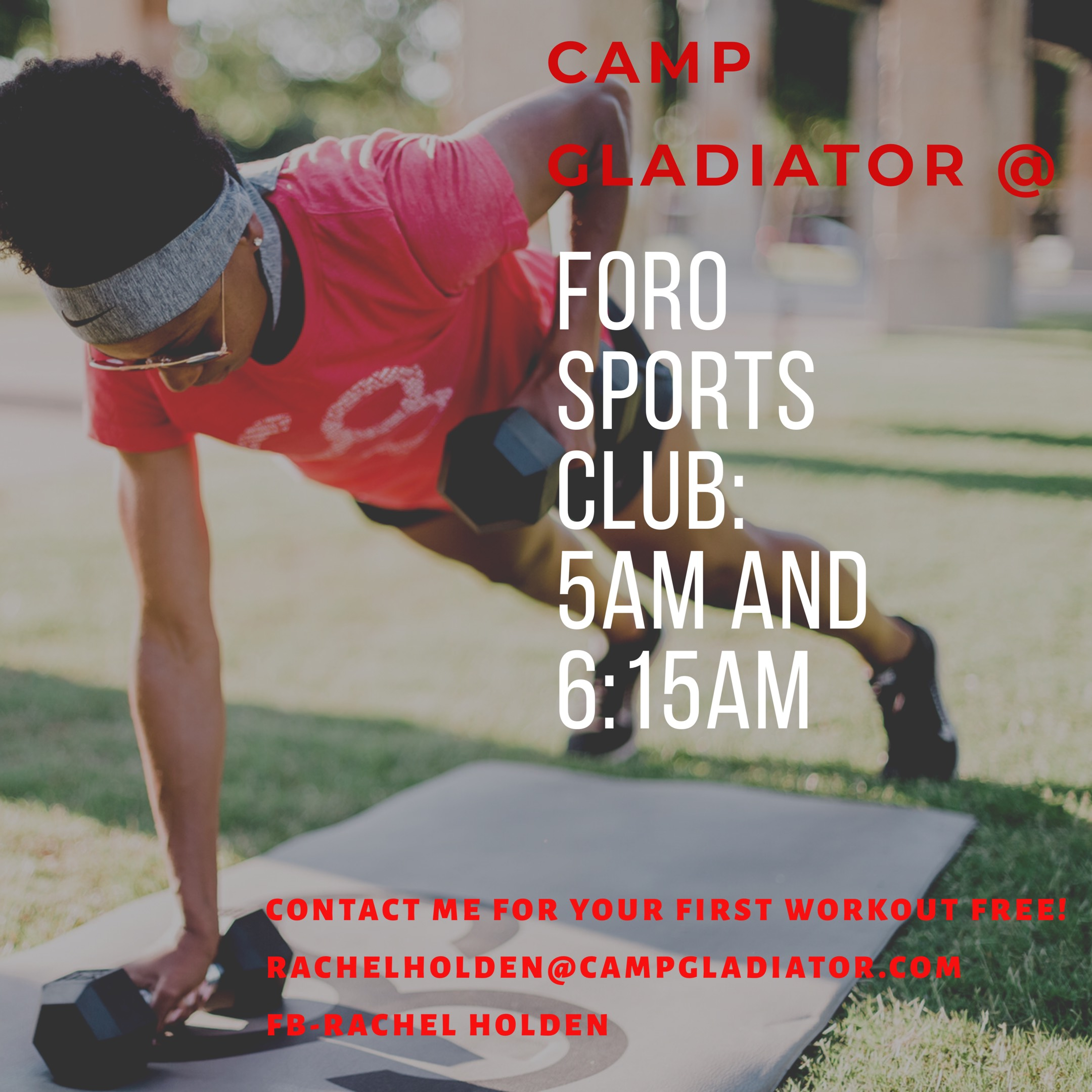 """Camp Gladiator - """"Come try out your first Camp Gladiator workout for free, or sign up for 4 weeks!""""DAYS: Monday, Tuesday, and ThursdayTIME: 5 AM and 6:15 AMWHERE: TOP of the Parking garage across from Foro Sports clubWhat to bring: Water, dumbbells (10lb or greater), and an outdoor fitness mat.***Mat and dumbbells will be provided for your first workout***Email, call, or text Rachel Holden for more details and any questions.Email: rachelholden@campgladiator.comPhone: 214-686-5136"""