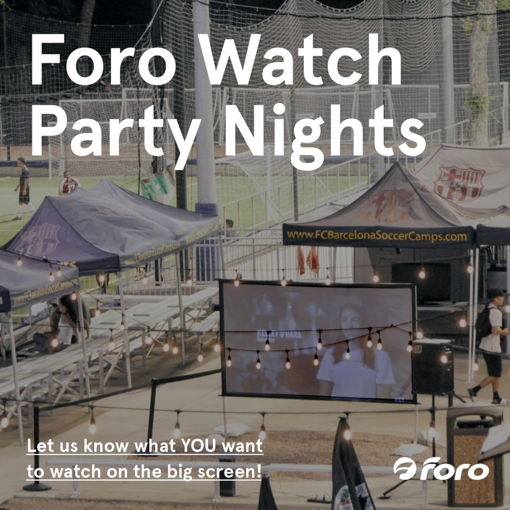 Let us know what you want to watch! - info@forosportsclub.comNightly screenings!