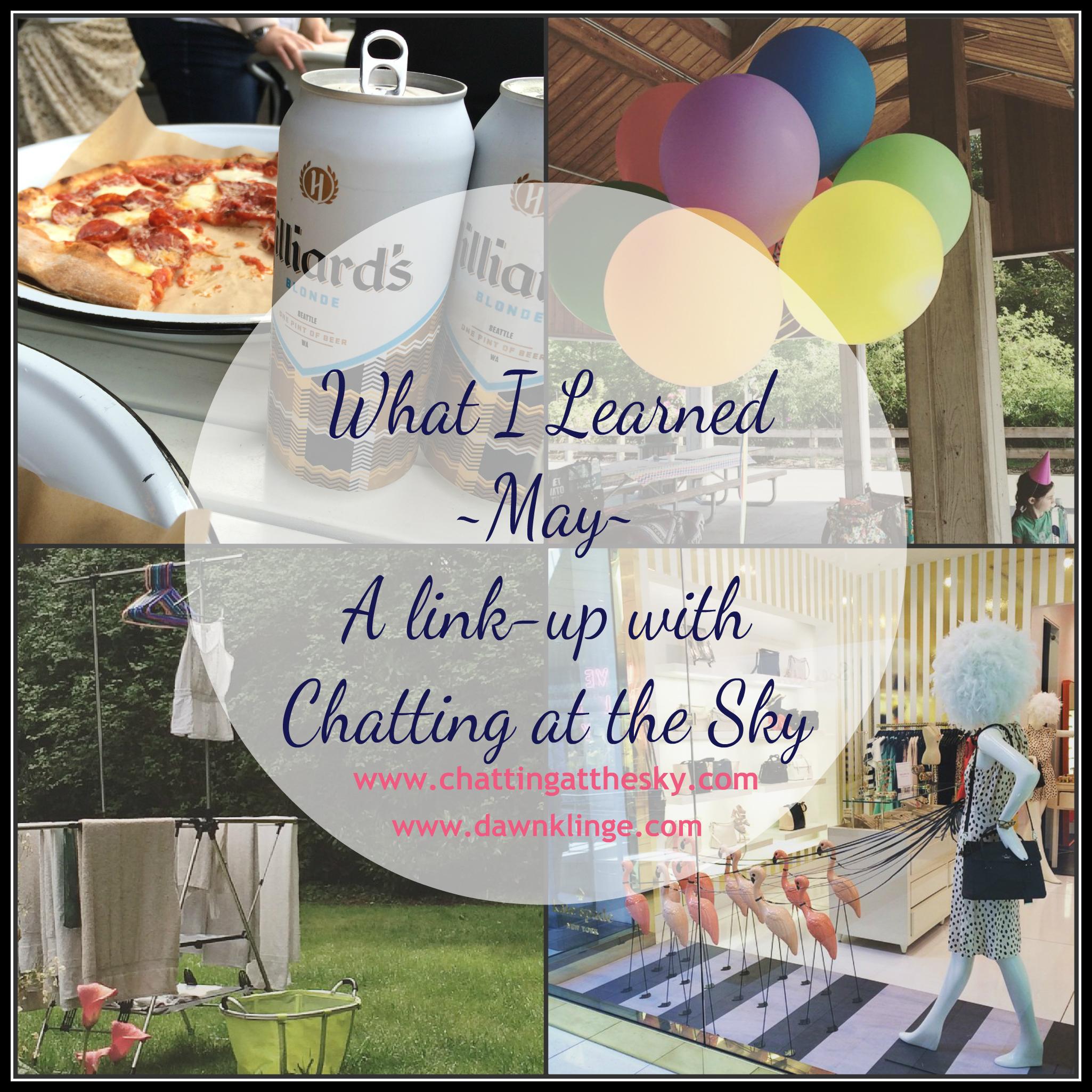 what I learned- May