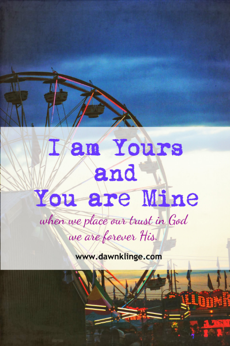 I am yours, and you are mine